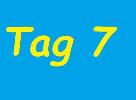 Tag 7 (PBB 4)