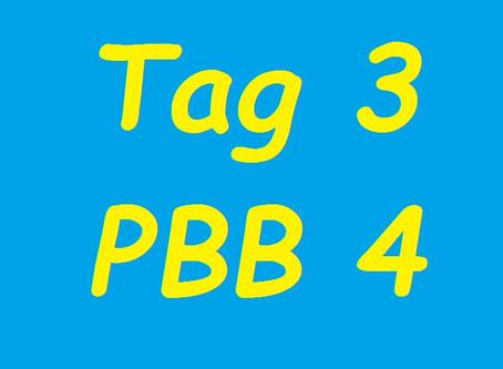 Tag 3 (PBB 4)