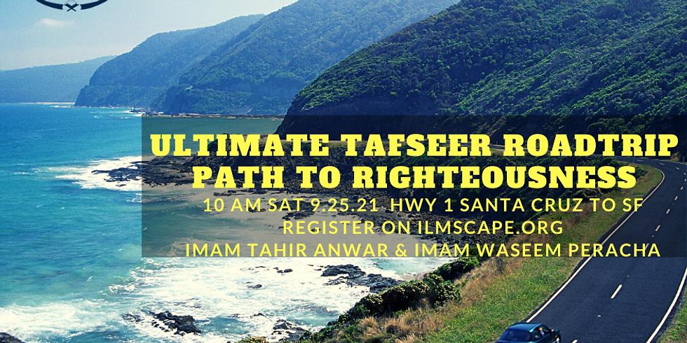 Ultimate Tafseer Road trip