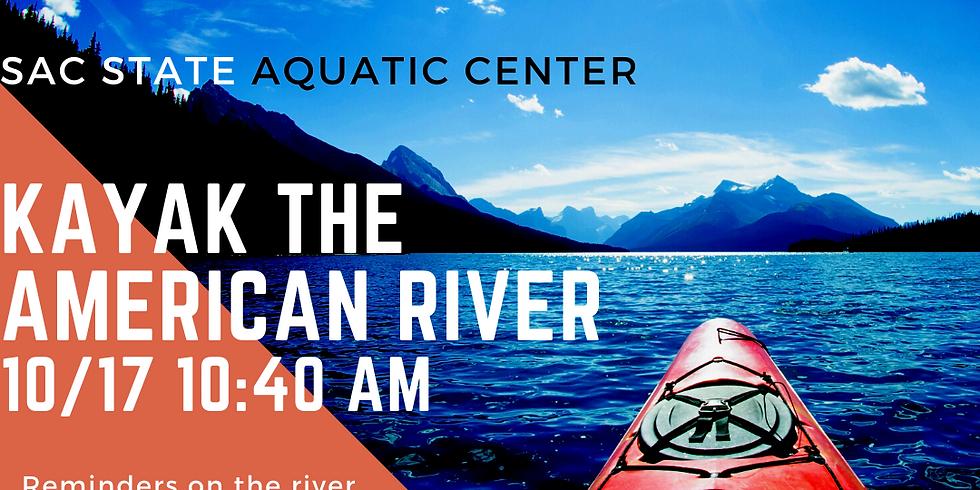 Kayak the American River
