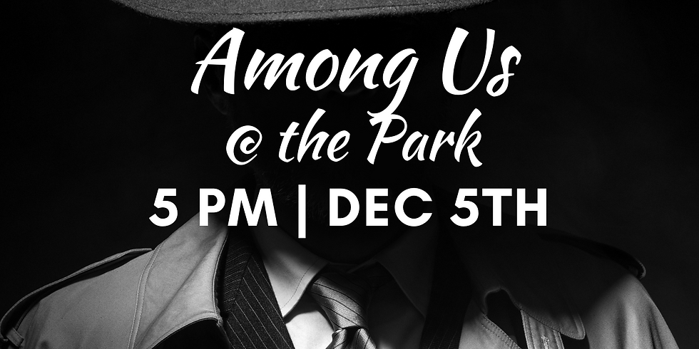 Among Us @ the Park