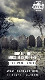 Trip to the Muslim Cemetery