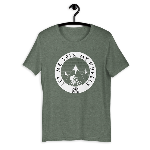 Let Me Spin My Wheels T-Shirt
