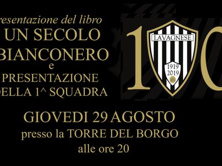 Giovedì 29 Agosto presentazione della 1^ squadra e del libro sul Centenario bianconero.