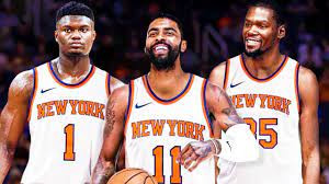 Zion KD Kyrie NBA Knicks Team New York Madison Square Garden Zion Williamson New York Knicks