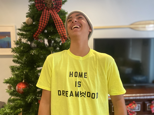 Safety Green Home Is Dreamwood T-Shirt