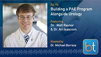 Building a Prostate Artery Embolization Program Alongside Urology BackTable Podcast Guest Dr. Matt Raynor