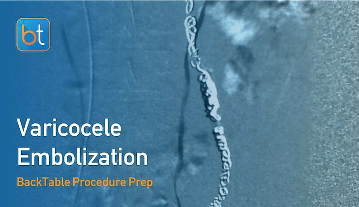 Step-by-step guidance on how to perform Varicocele Embolization. Review tools, techniques, pearls, and pitfalls on the BackTable Web App.