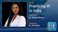 Practicing IR in India Podcast Guest Dr. Deepa Shree