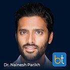 BackTable Podcast Guest Dr. Nainesh Parikh