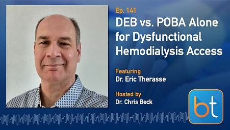 DEB vs. Balloon Angioplasty Alone for Dysfunctional Hemodialysis Access BackTable Podcast Guest Dr. Eric Therasse