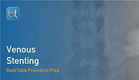 Venous Stenting Procedure Prep