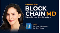 Blockchain MD: Healthcare Applications BackTable Podcast Guest Dr. Leah Houston