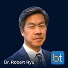 BackTable Podcast Guest Dr. Robert Ryu