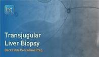 Transjugular Liver Biopsy Procedure Prep