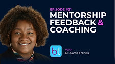 Mentorship, Feedback & Coaching BackTable ENT Podcast Guest Dr. Carrie Francis