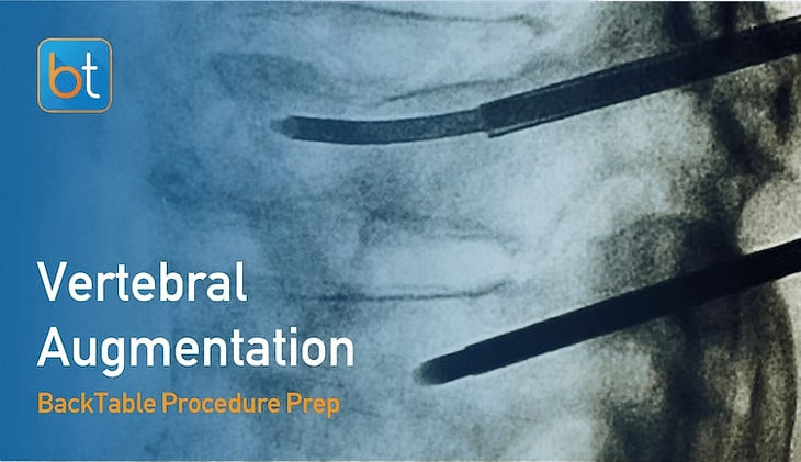 Step-by-step guidance on how to perform Vertebral Augmentation. Review tools, techniques, pearls, and pitfalls on the BackTable Web App.
