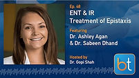 Treatment of Epistaxis by IR and ENT Podcast Guest Dr. Ashley Agan