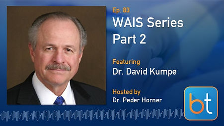 WAIS Series: An Interview with Dr. David Kumpe BackTable Podcast Guest Dr. David Kumpe