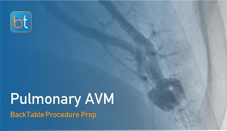 Step-by-step guidance on how to perform Pulmonary AVM Embolization. Review tools, techniques, pearls, and pitfalls on the BackTable Web App.