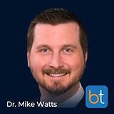 Dr. Mike Watts on the BackTable VIR Podcast