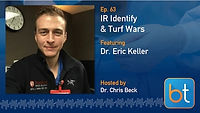 IR Identity and Turf War Podcast Guest Dr. Eric Keller