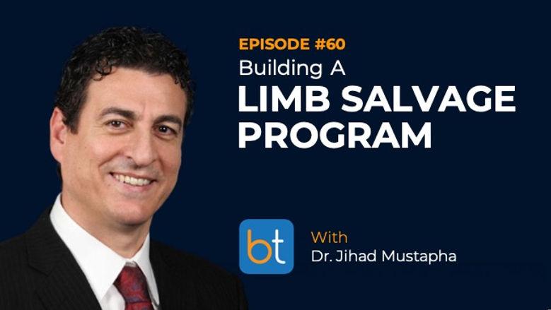 Building A Limb Salvage Program