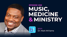 Music, Medicine, & Ministry BackTable ENT Podcast Guest Dr. Mark Williams