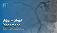 Biliary Stent Placement Procedure Prep
