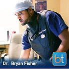 BackTable Podcast Guest Dr. Bryan Fisher