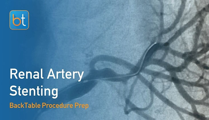 Step-by-step guidance on how to perform Renal Artery Stenting. Review tools, techniques, pearls, and pitfalls on the BackTable Web App.