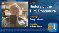 History of the TIPS Procedure: An Interview with Barry Uchida BackTable Podcast Guest Barry Uchida