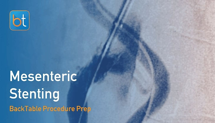 Step-by-step guidance on how to perform Mesenteric Stenting. Review tools, techniques, pearls, and pitfalls on the BackTable Web App.