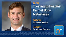 Treating Extraspinal Painful Bony Metastases BackTable Podcast Guest Dr. Steven Yevich