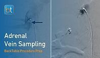 Adrenal Vein Sampling Procedure Prep