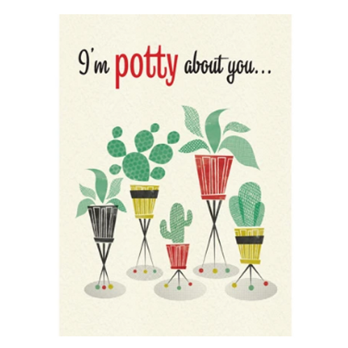 I'm Potty About You Greetings Card