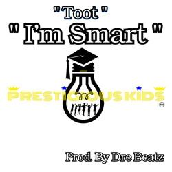 Prestigious Kids - Toot - I'm Smart Cover