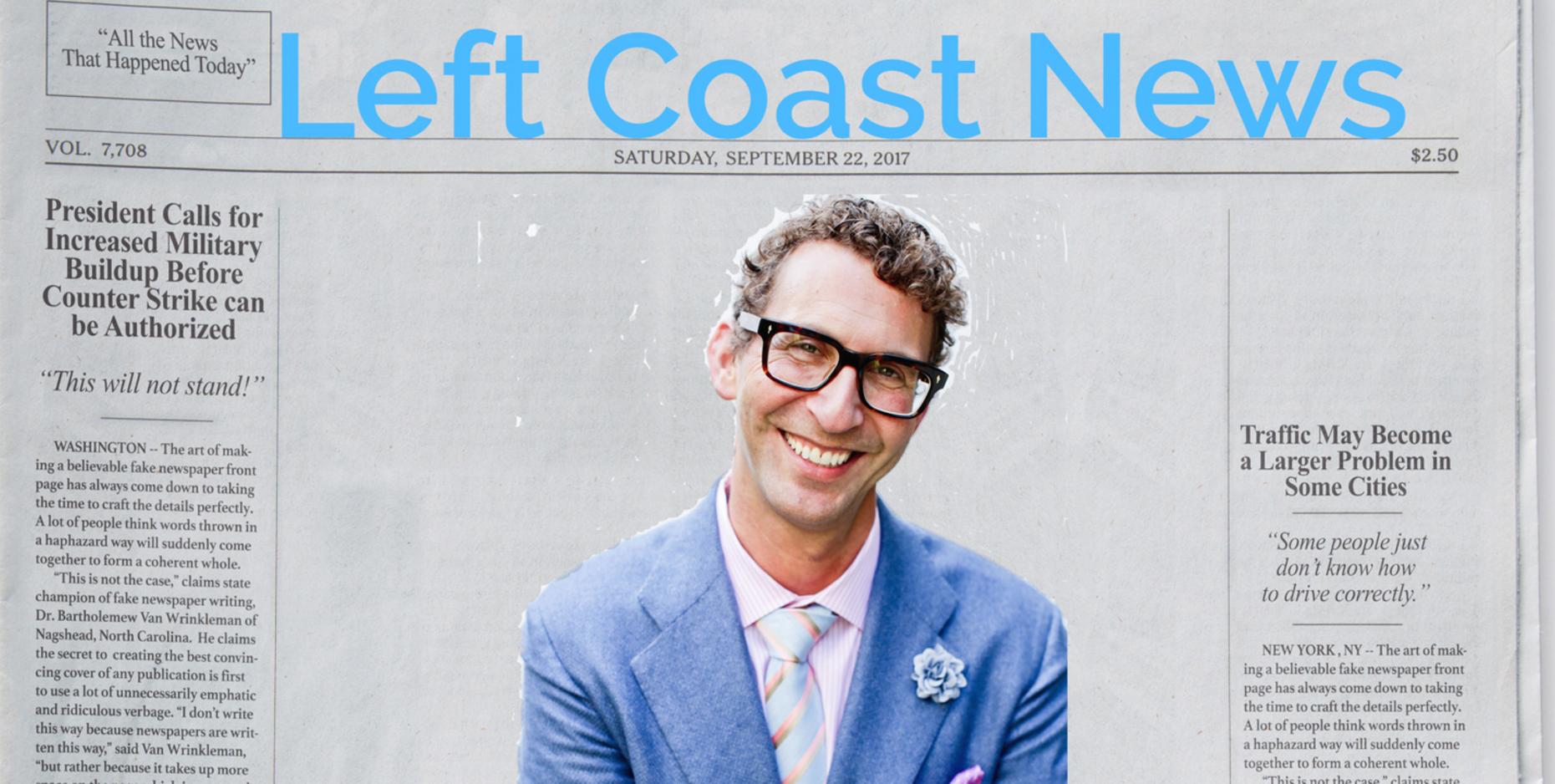 Left Coast News- 8.15.19