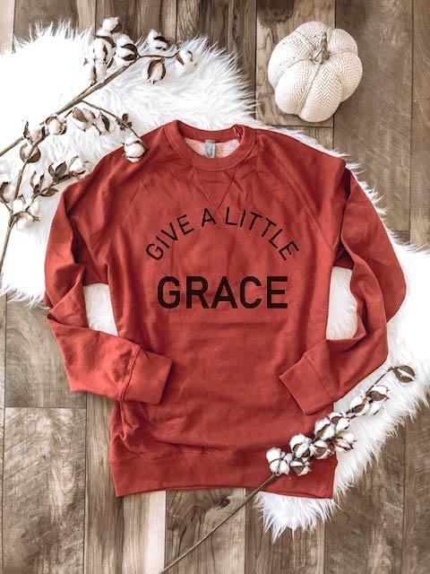 Give A Little Grace French Terry Raglan Sweatshirt