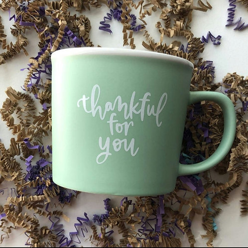 Thankful For You Mug