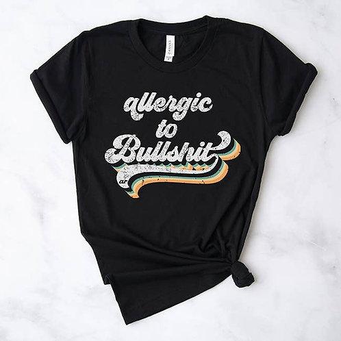 Allergic to Bullshit Tee