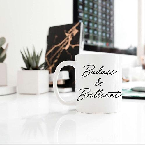 Badass & Brilliant Mug