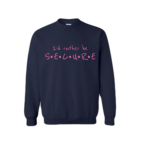 Navy I'd Rather Be Secure Crew Neck