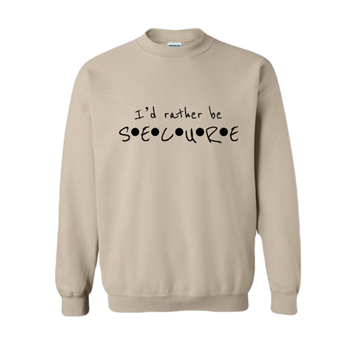 Sand I'd Rather Be Secure Crew Neck
