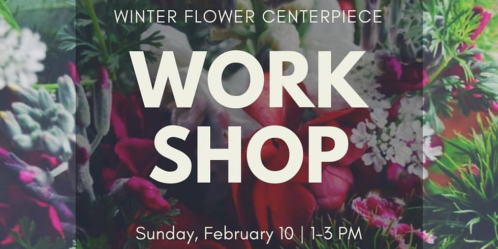 Winter Flower Centerpiece Workshop