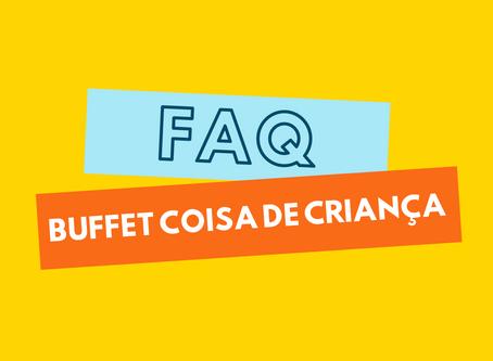 FAQ DO BUFFET COISA DE CRIANÇA