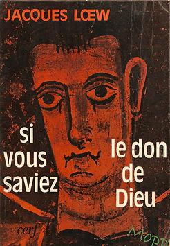 SiVousSaviezLeDonDeDieu-JacquesLoew-Couv