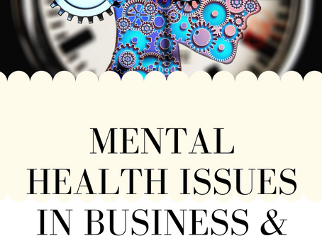Mental Health Issues in Business & Personal Life