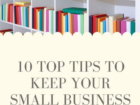 10 Top Tips to Keep Your Small Business Organised
