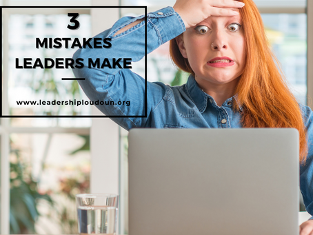 3 Mistakes Leaders Make